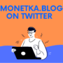 Monetka Blog is available on Twitter